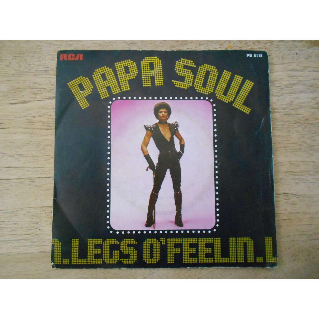 legs o'feelin papa soul (part I & part II)