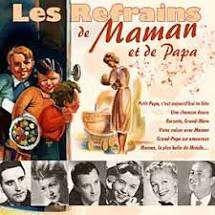 KERAY Lisette, SALA Gilles... Refrains de maman et de papa (Les)
