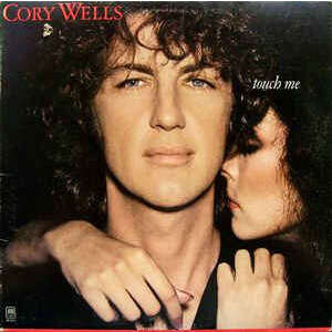 Cory Wells Touch Me