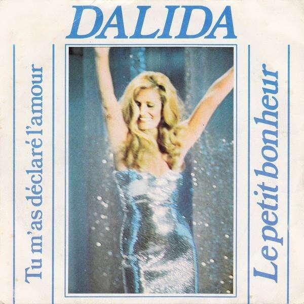 Dalida Tu m'as Déclaré L'Amour / Le Petit Bonheur