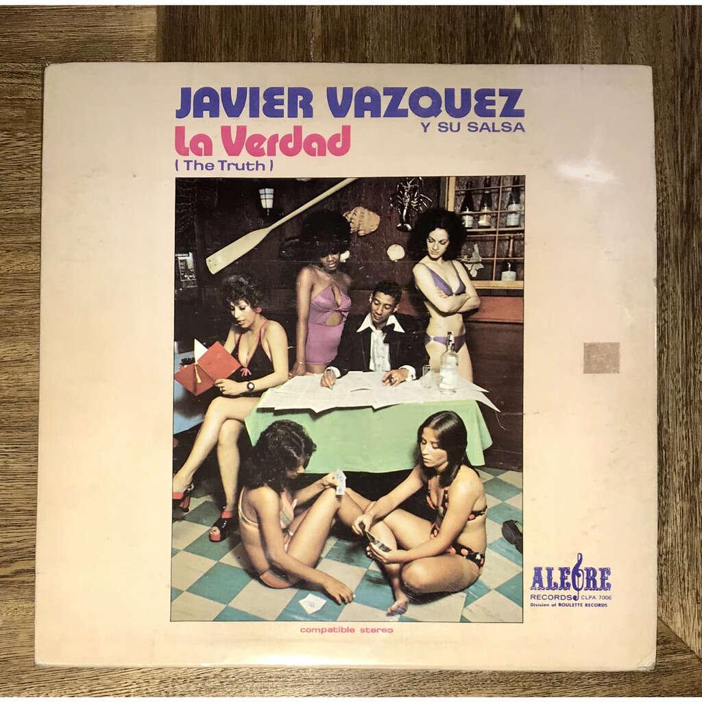 Javier Vasquez y su orquesta La verdad