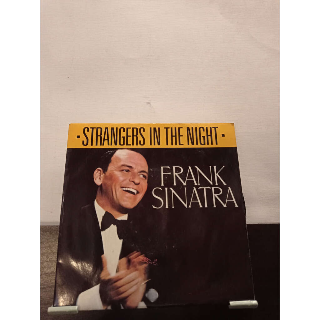 SINATRA Frank Strangers in the night