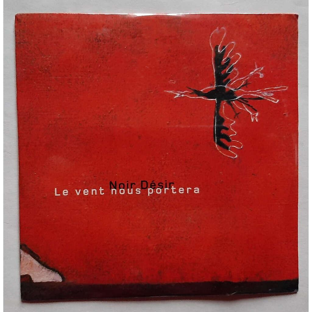 NOIR DÉSIR LE VENT NOUS PORTERA-Limited édition-(2 tracks)-Cardboard sleeve-Promo-Original-2001-France.