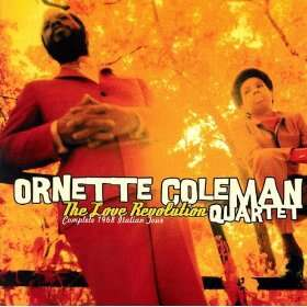 Ornette Coleman Quartet The Love Revolution