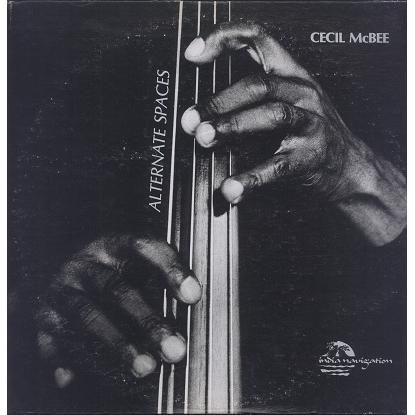 Cecil McBee Alternate Spaces