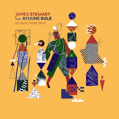James Stewart feat. Ayuune Sulley Atlantic River Drive