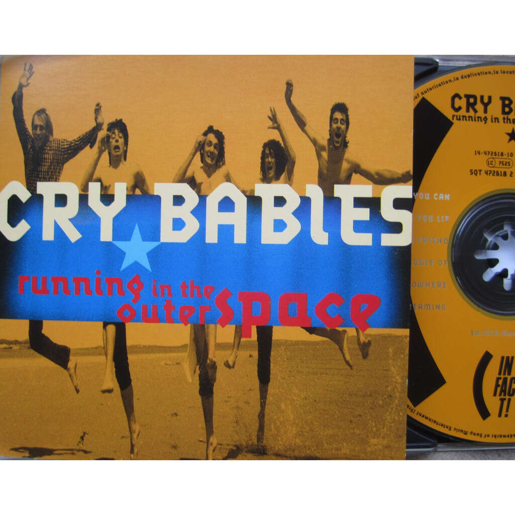 cry babies running in the outer space