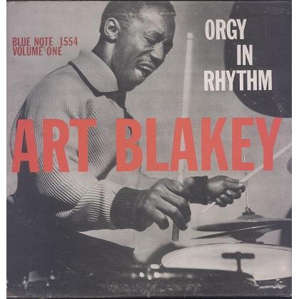 Art Blakey Orgy In Rhythm, Volume One