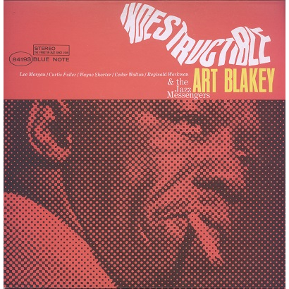 Art Blakey & The Jazz Messengers Indestructible