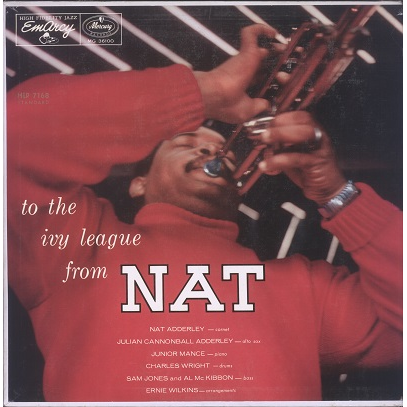 Nat Adderley To The Ivy League From Nat