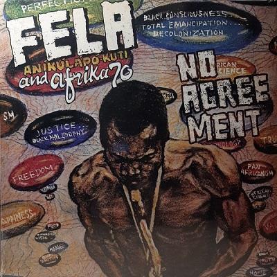 Fela Kuti And Afrika 70 No Agreement