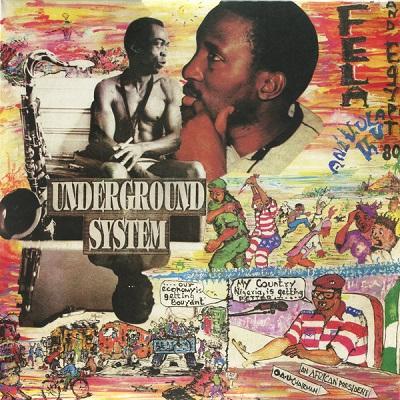 Fela Kuti And Egypt 80 Underground System
