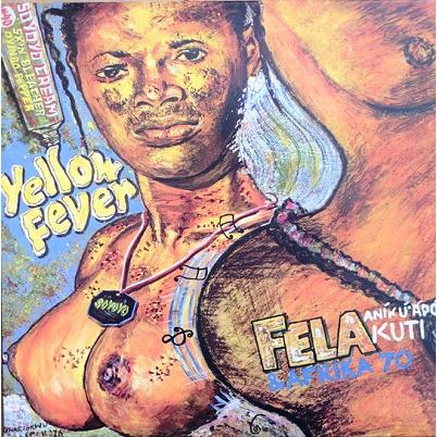 Fela Kuti & Afrika 70 Yellow Fever