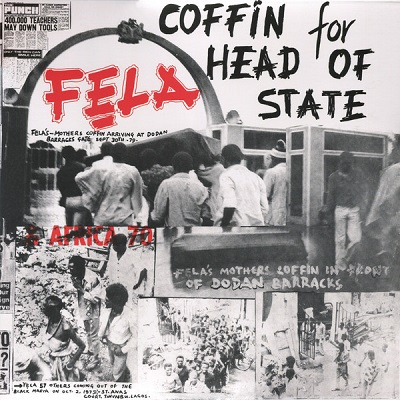 Fela Kuti & Africa 70 Coffin For Head Of State