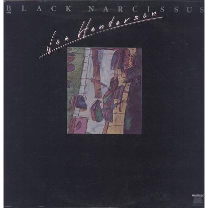 Joe Henderson black narcissus