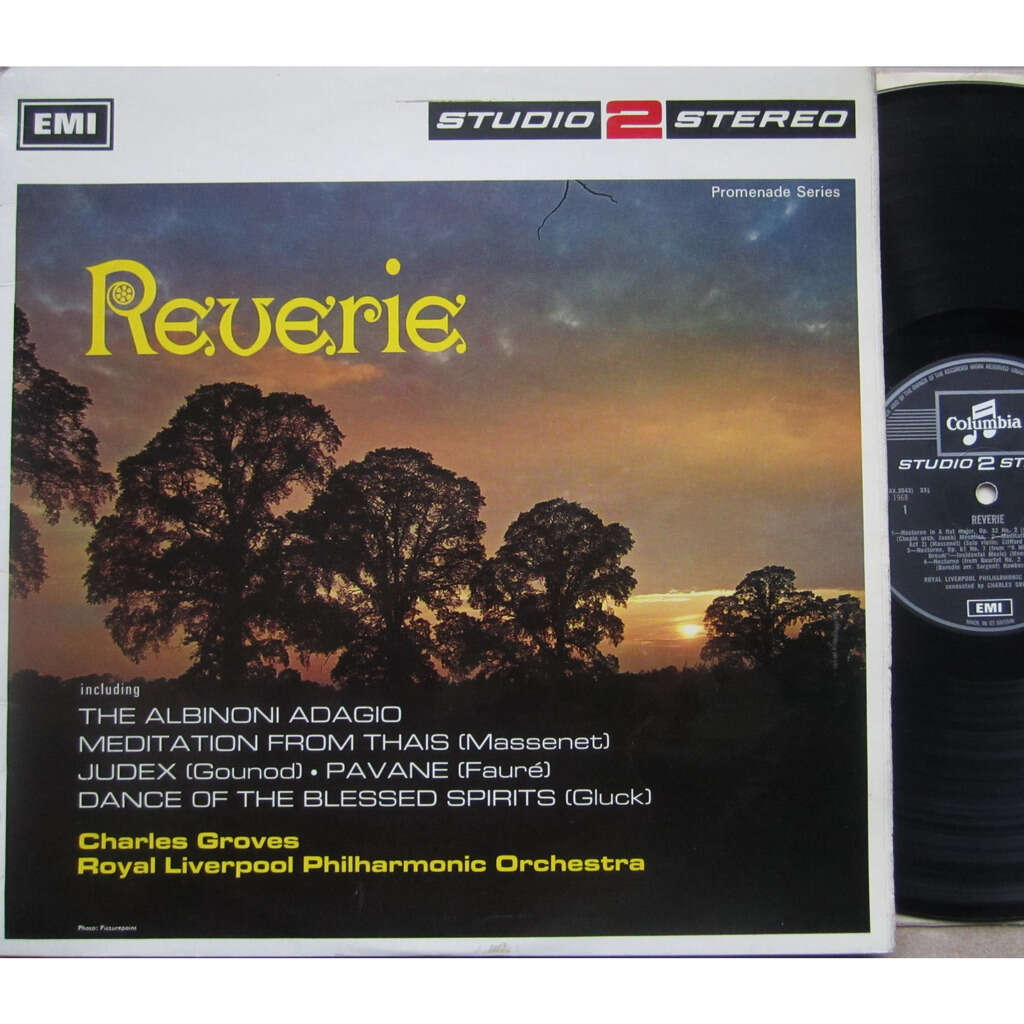 charles groves / royal liverpool philharmonic orch reverie