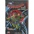 SPIDERMAN LAS HISTORIAS JAMÁS CONTADAS - Spiderman las historias jamás contadas n°4 - Moyen format cartonné