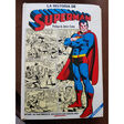 LA HISTORIA DE SUPERMAN - La Historia de Superman - Moyen format cartonné