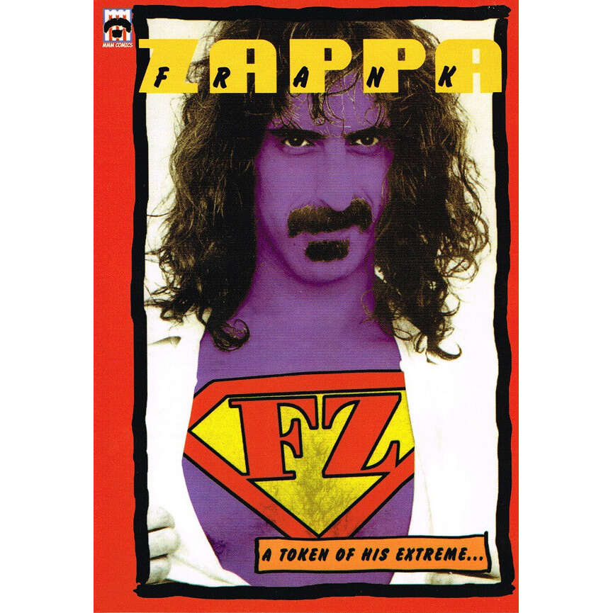 Frank Zappa A Token Of His Extreme...