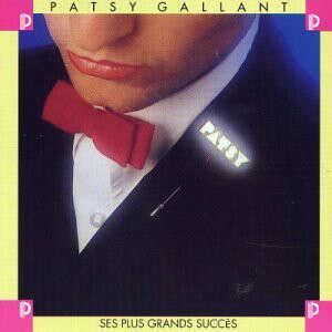 Patsy Gallant Ses Plus Grands Succès