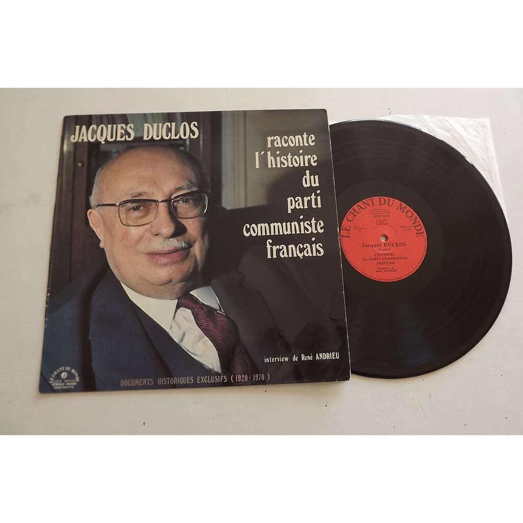 Duclos Jacques René Andrieu L'histoire Du Parti Communiste Français
