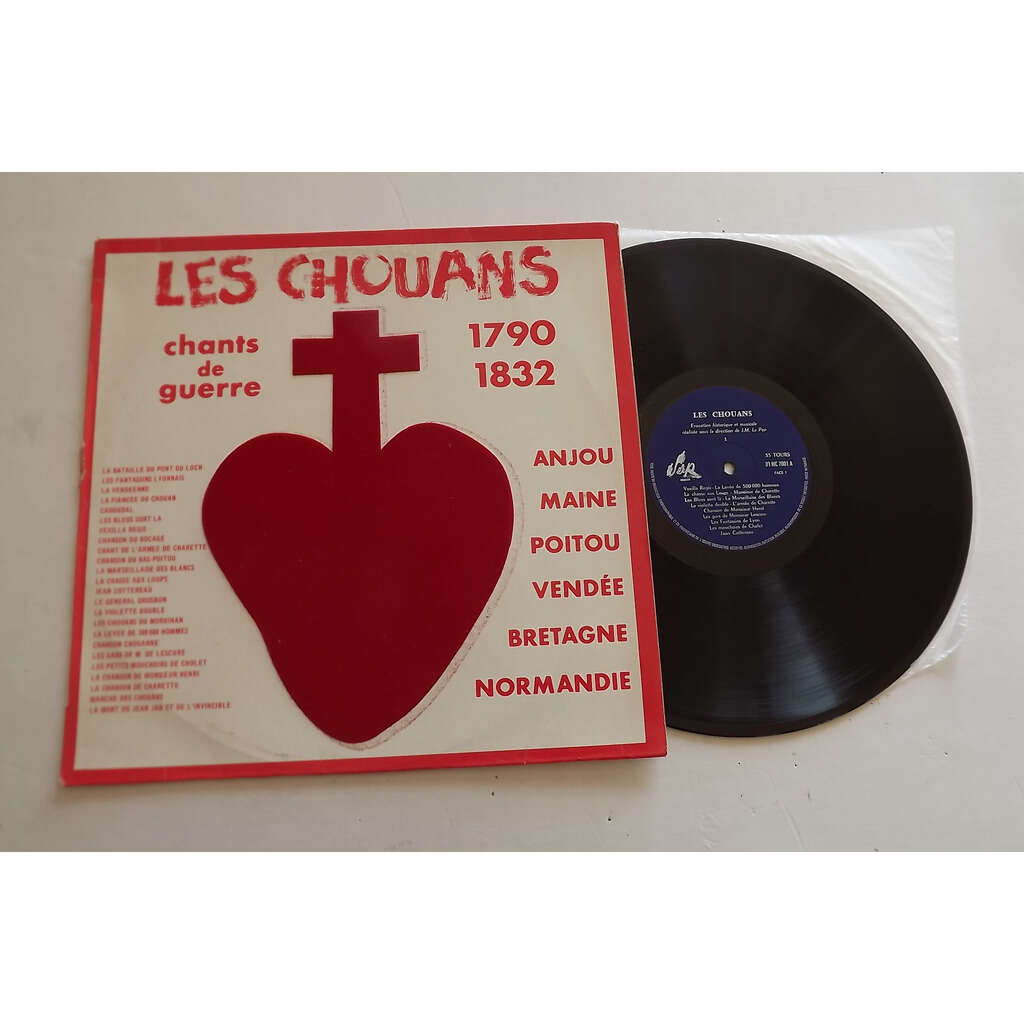 Les Chouans Chants De Guerre 1790 1832