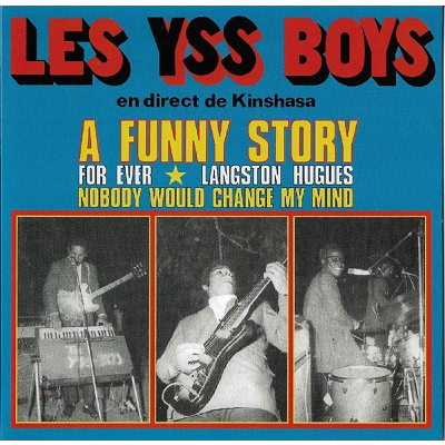 Les Yss Boys A Funny Story / For Ever / Langston Hughes / Nobody Would Change My Mind