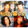 worlds apart - jean -jacques goldman je te donne let the sun shine down on you