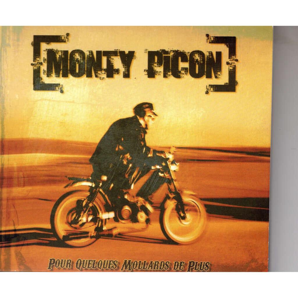 Monty Picon Pour quelques milliards de plus 12 titres Stupid Sound / J'arrive tout de suite / Le mal de l'ame