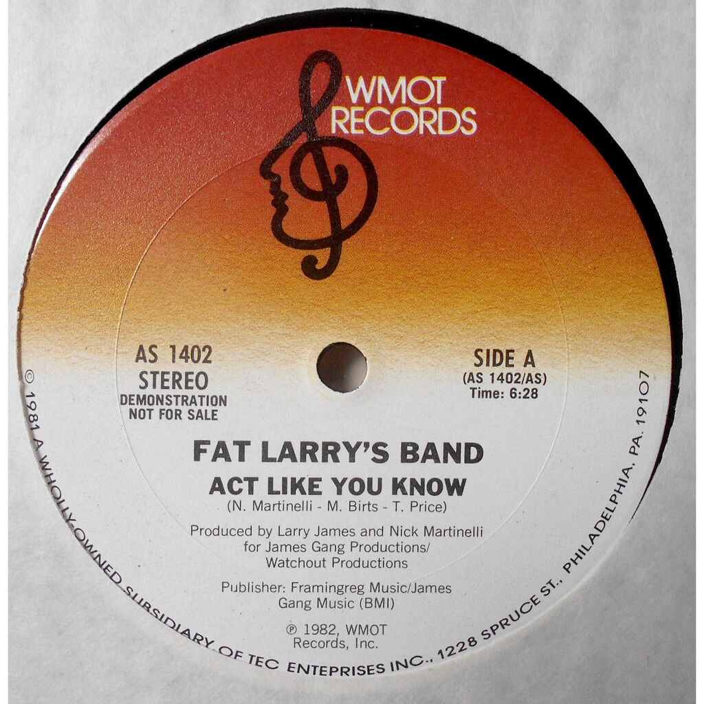 Fat Larry's Band Act Like You Know / Act Like You Know (Instrumental)