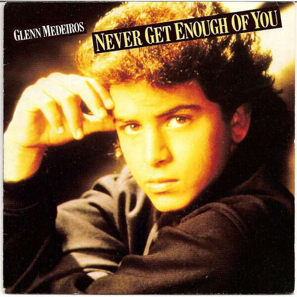 glenn medeiros never get enough of you