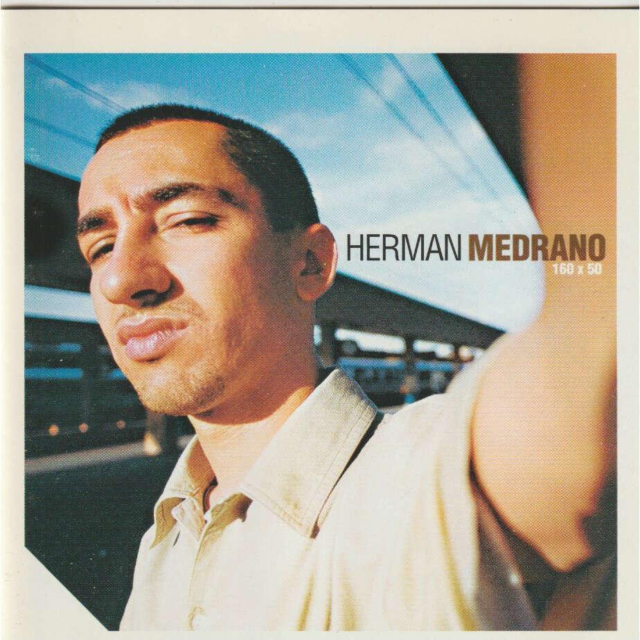 Herman Medrano 160 x 50