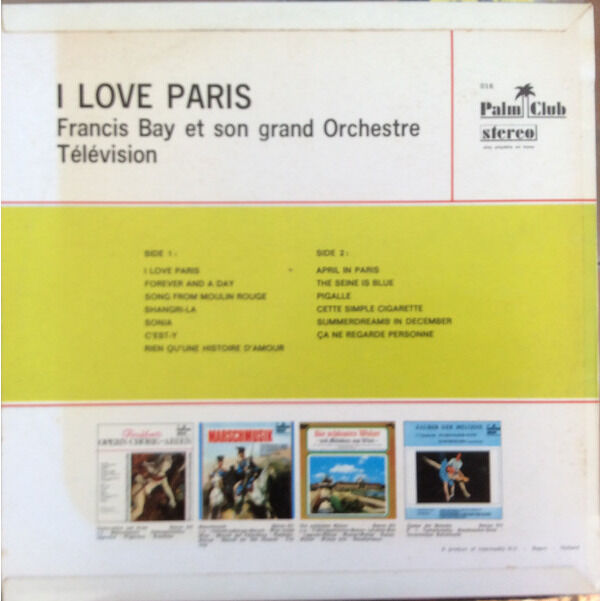 Francis BAY et Son GRAND ORCHESTRE TELEVISION I love Paris (Benelux original press - 1969 - Fleepback cover - SABAM - Black label)
