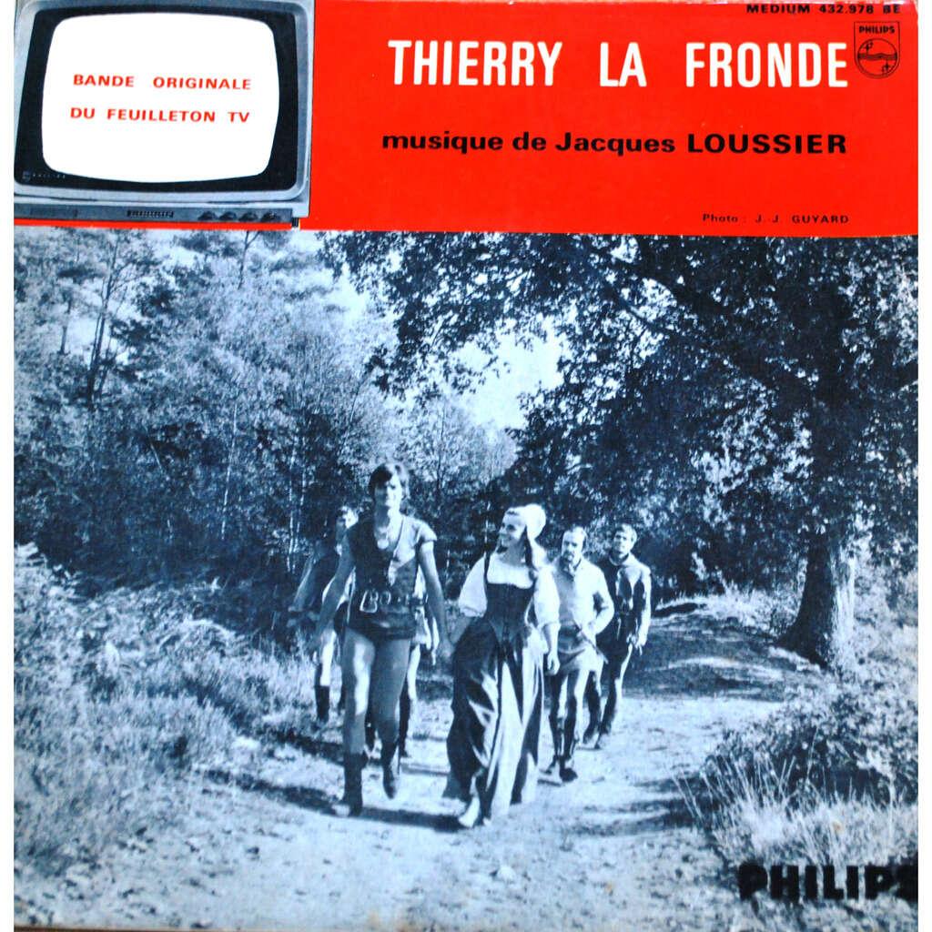 LOUSSIER Jacques Thierry la fronde