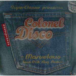 Colonel Disco Marvelous