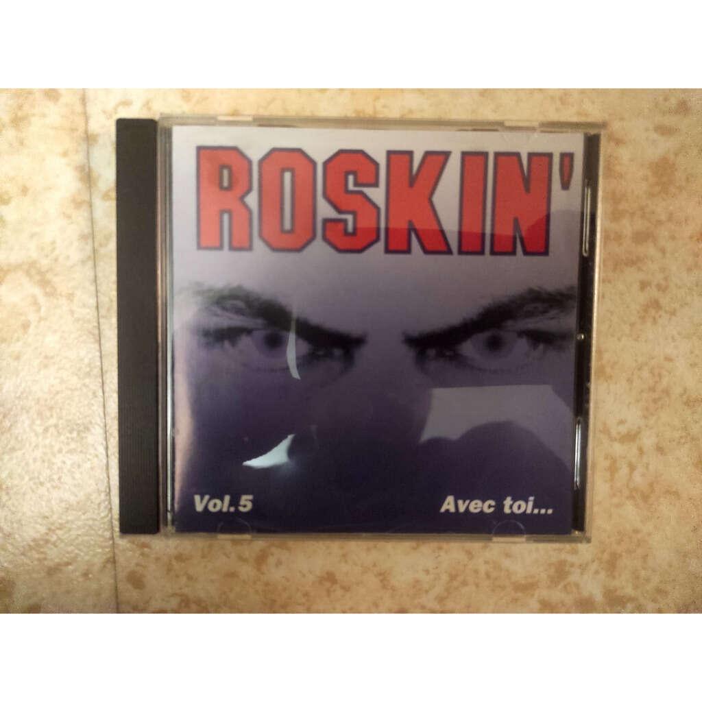 Roskin' Avec toi....