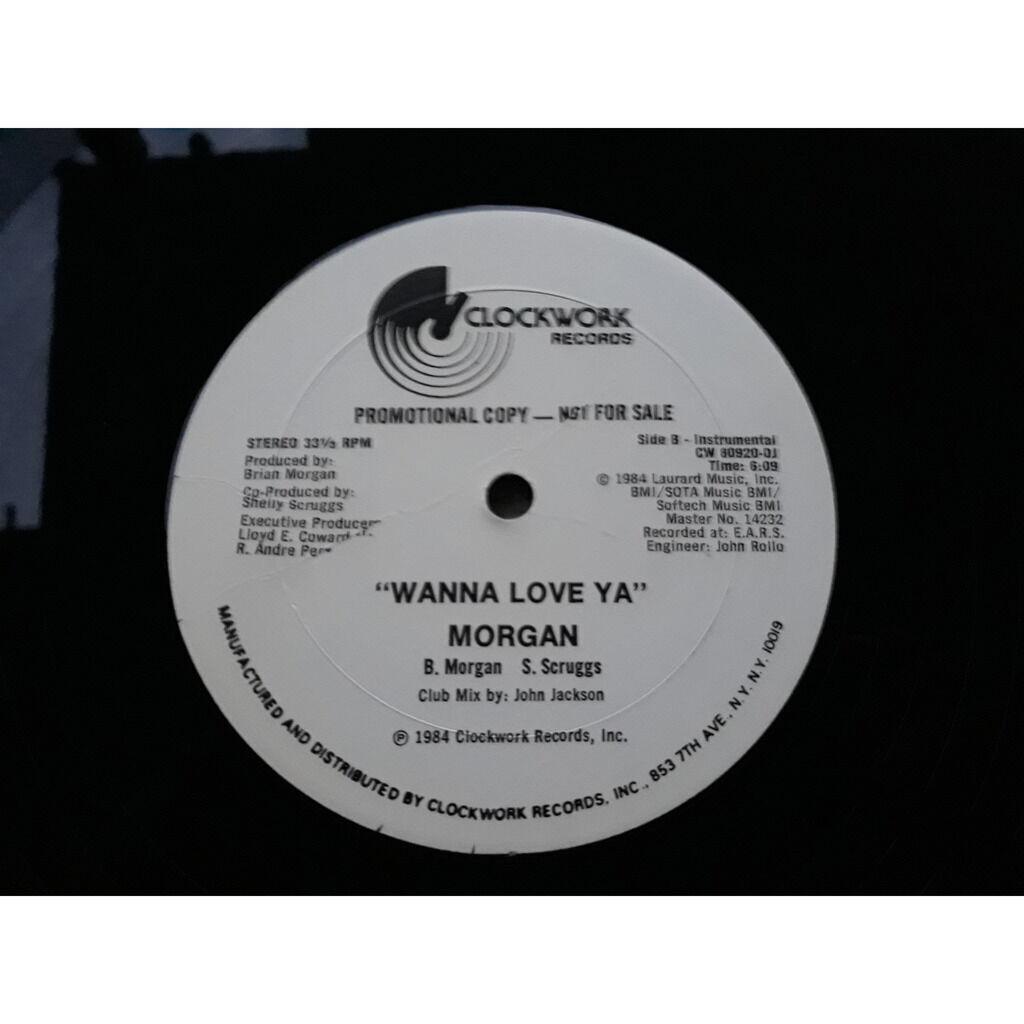 MORGAN WANNA LOVE YA.1984.