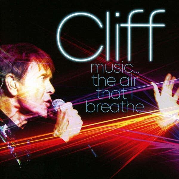 Cliff Richard Music…The Air That I Breathe