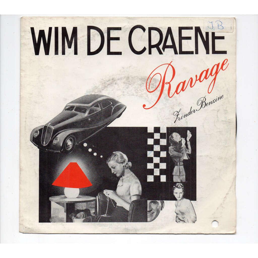 WIM DE CRAENE RAVAGE - Zonder Benzine