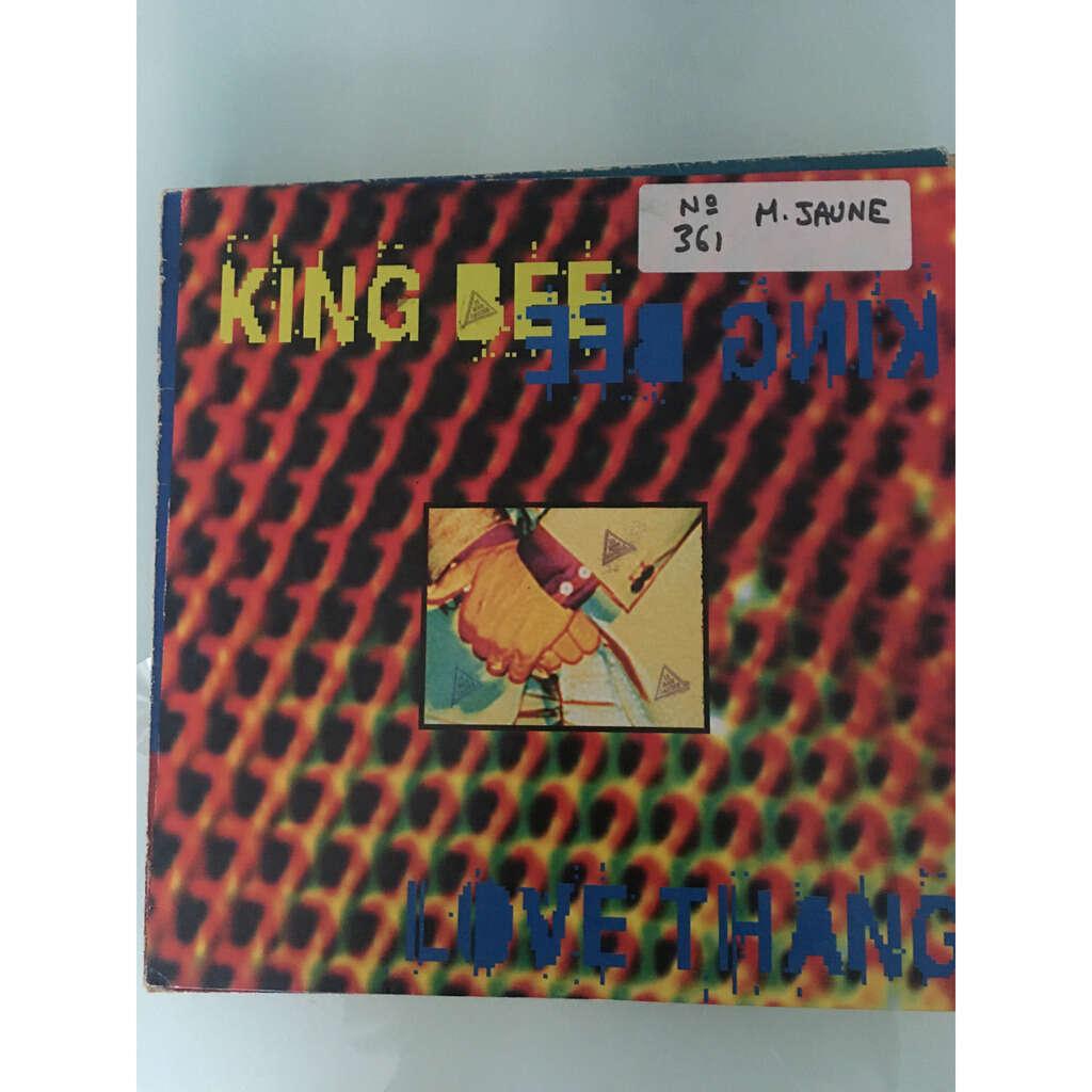 king bee love thang