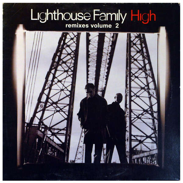 Lighthouse Family High (Remixes Volume 2)