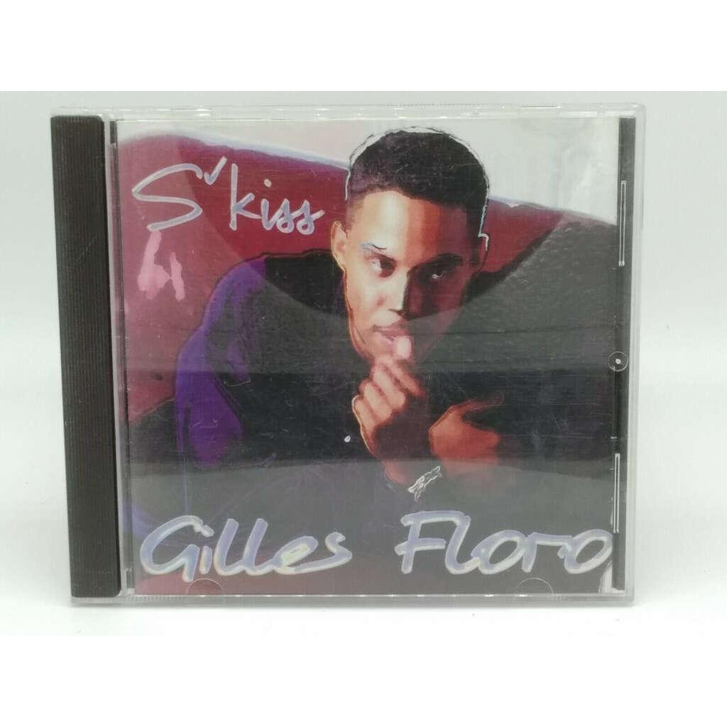 GILLES FLORO S'KISS