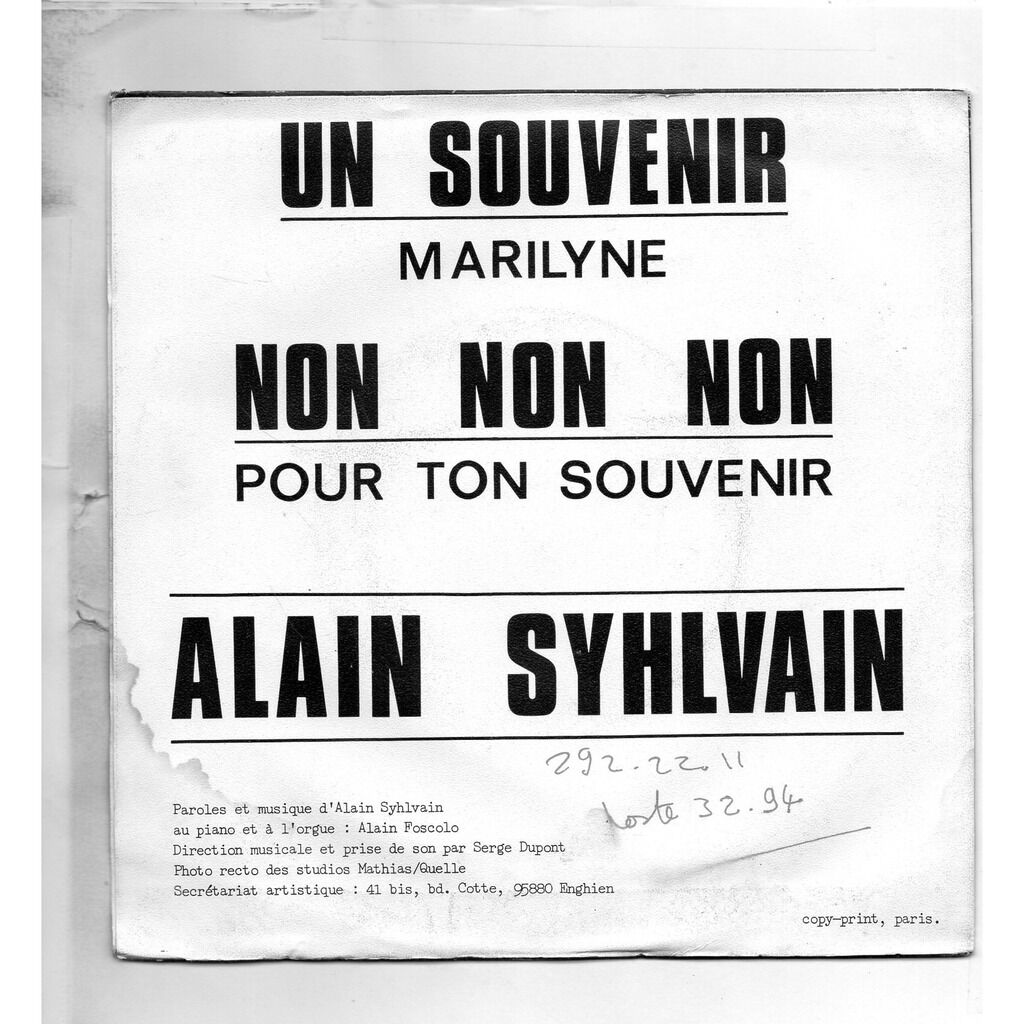 SYHLVAIN ALAIN UN SOUVENIR / MARYLINE / NON NON NON / POUR TON SOUVENIR