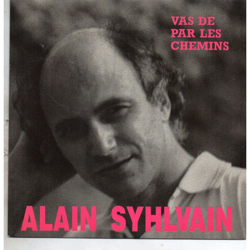 Syhlvain Alain Va de par les chemins