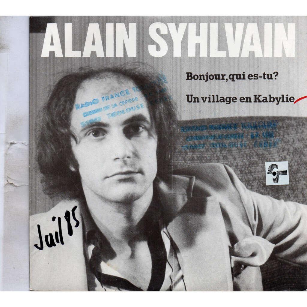 Alain Syhlvain Bonjour qui es tu / Un village en Kabylie