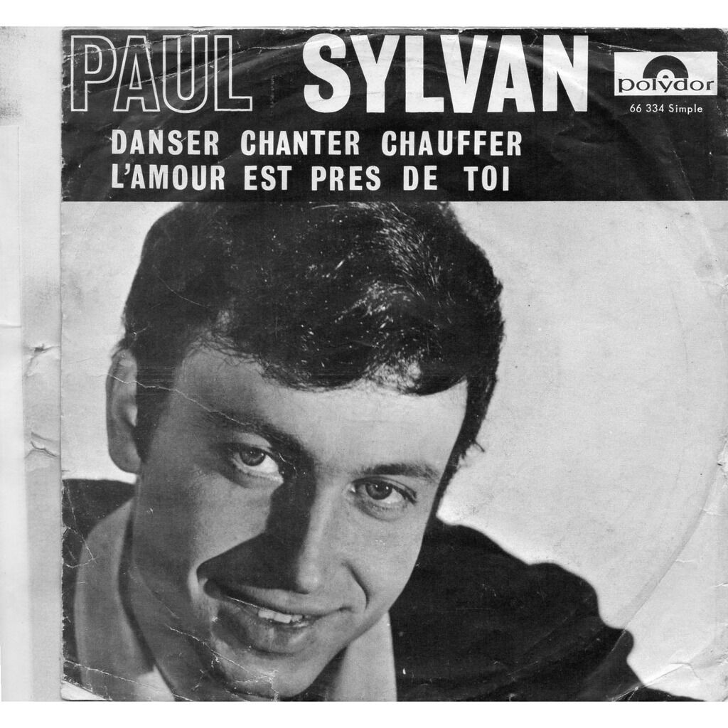 Paul Sylvan Danser Chanter Chauffer / L'Amour Est Près De Toi