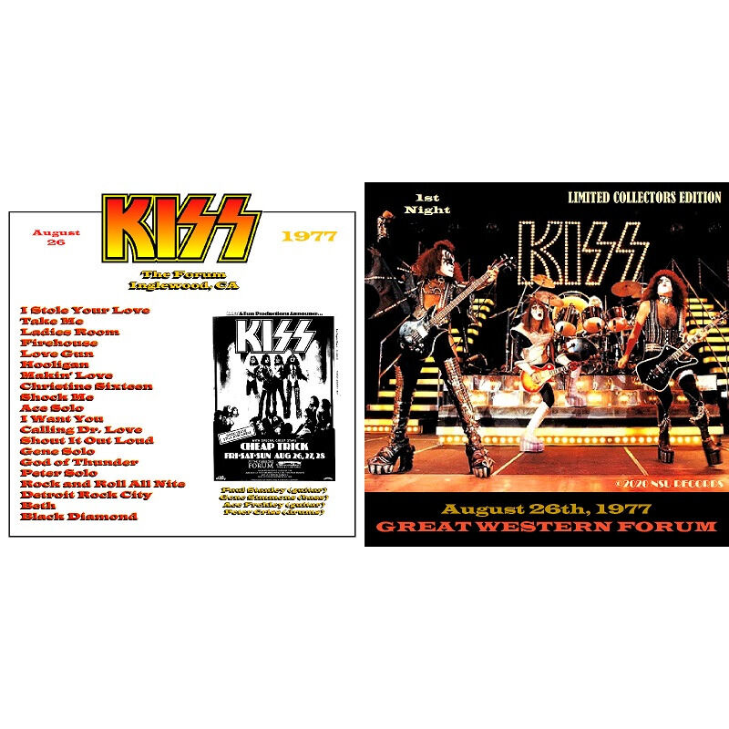 kiss Live at the GREAT WESTERN FORUM IN LOS ANGELES,CA 1977 AUGUST 26th LTD CD