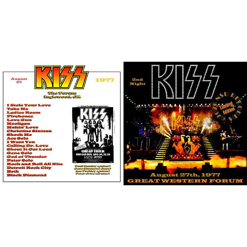 kiss Live at the GREAT WESTERN FORUM IN LOS ANGELES,CA 1977 AUGUST 27th LTD CD