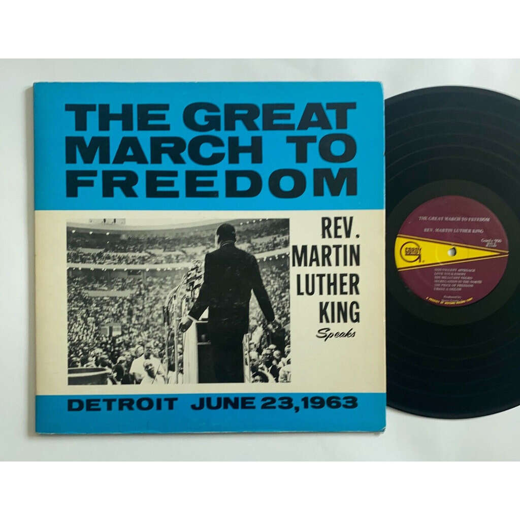 Rev. Martin Luther King The Great March To Freedom
