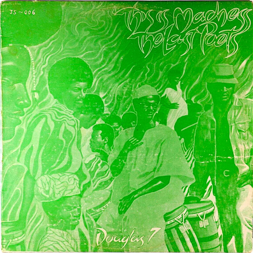The Last Poets Alafia Pudim, Omar Ben Hassen This Is Madness